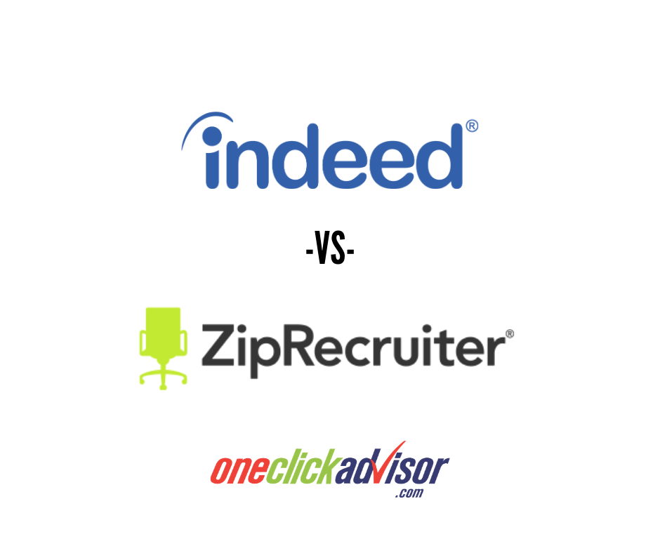 One Click Advisor compares Indeed vs ZipRecruiter